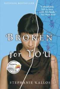 Broken for You