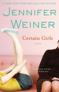 Certain Girls by Jennifer Weiner