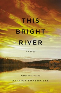 Cover for This Bright River