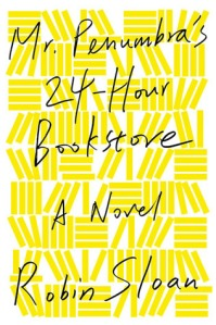 Cover for Mr. Penumbra's 24-Hour Bookstore