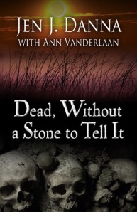 cover Dead, Without a Stone to Tell It